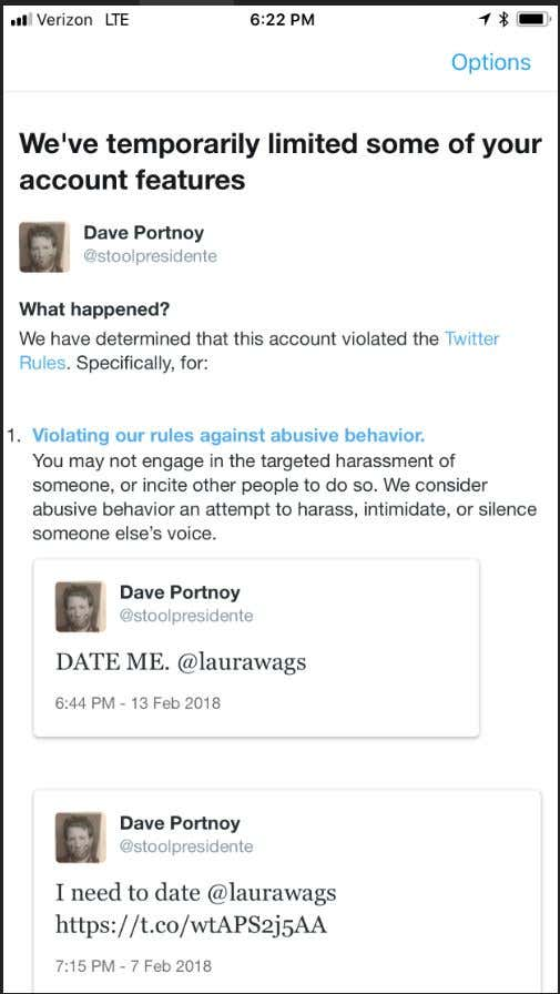 659c6c3595c I got suspended for 12 hours from twitter this weekend. Why  For courting  Laura Wagner. Apparently asking chicks on dates is illegal nowadays.