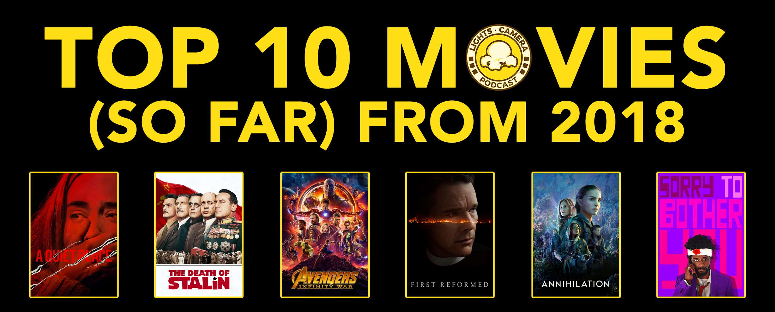 Top 10 Movies (So Far) From 2018 - Barstool Sports