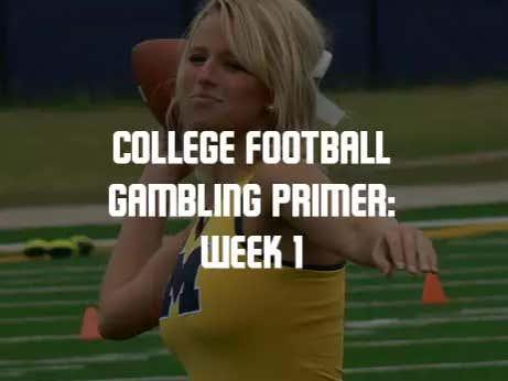 College Football Gambling Primer: Week 1