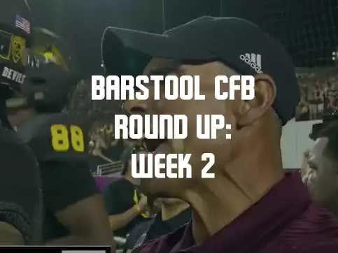 Barstool College Football Round Up - Week 2
