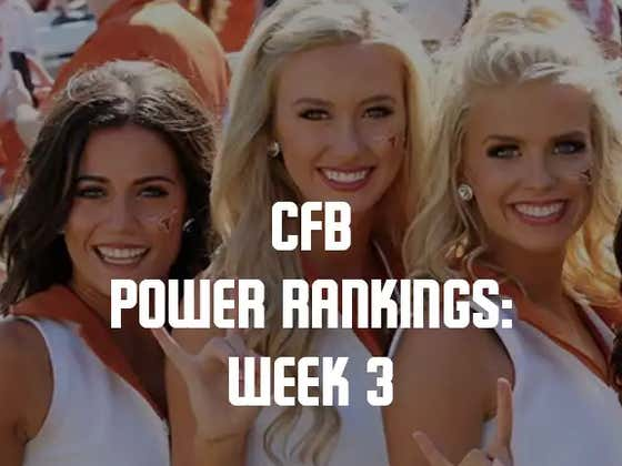 College Football Power Rankings: Week 3