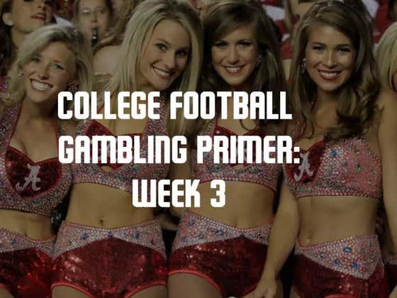 College Football Gambling Primer: Week 3