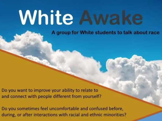 """University Of Maryland Introduces """"White Awake,"""" A Safe Space For White Students To Talk About Race"""