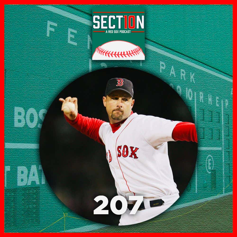 Section 10 Podcast Episode 207 Featuring Red Sox Hall Of Famer Tim ...