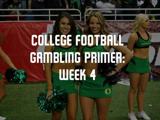 College Football Gambling Primer: Week 4