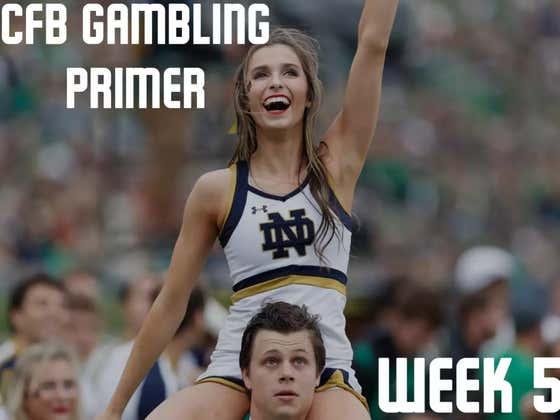 College Football Gambling Primer: Week 5