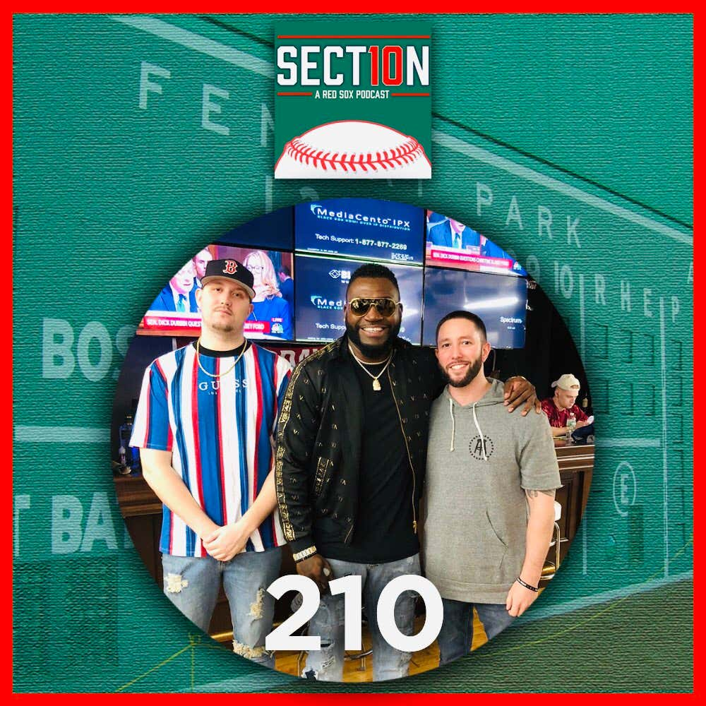 Section 10 Podcast Episode 210: The David Ortiz Episode - Barstool ...