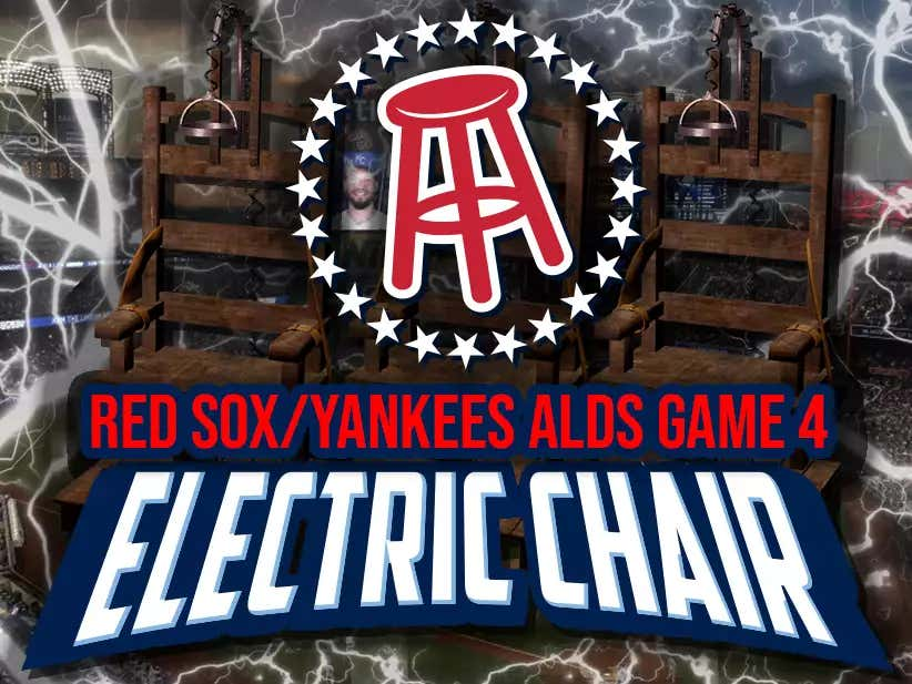 Electric Chair - Red Sox vs. Yankees ALDS Game 4 LIVE at Barstool HQ -  Barstool Sports
