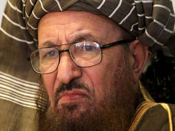 'Father Of The Taliban' Assassinated Which Is Sad Because He Seemed Like Such A Great Guy
