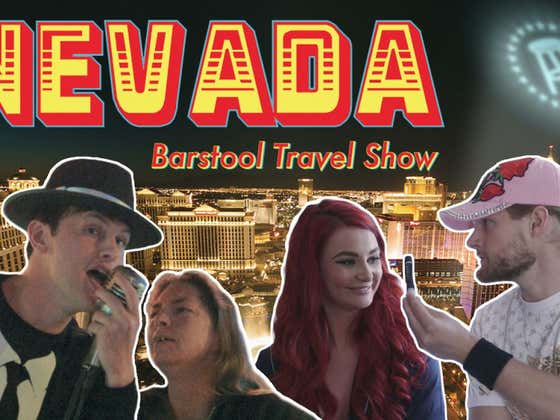 Barstool Travel Show: Nevada    Episode Two