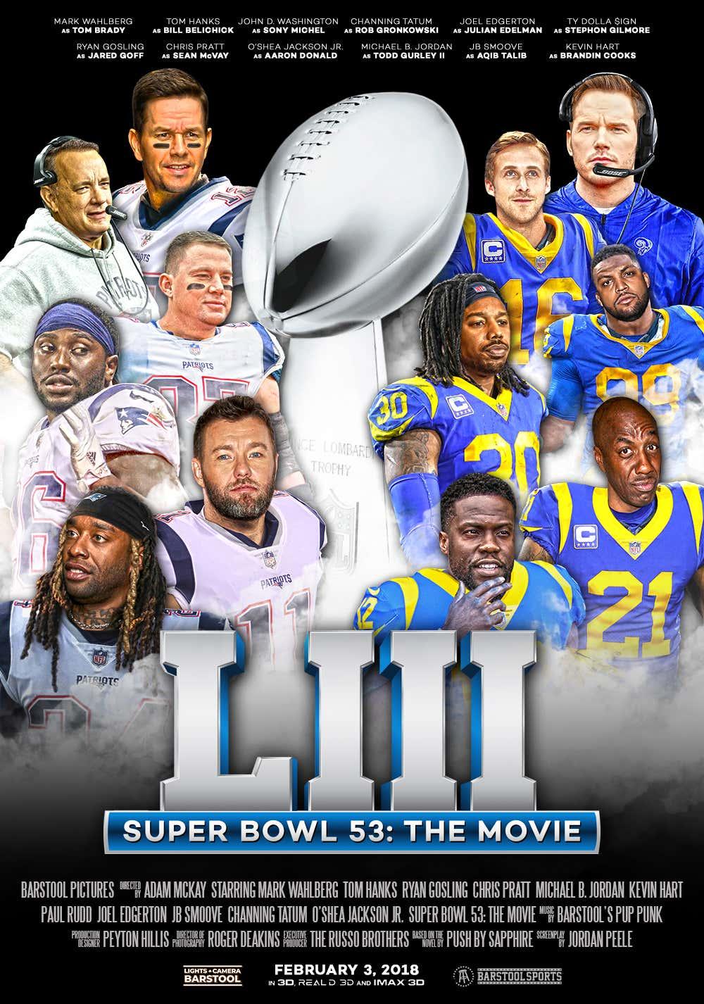 6f8ba15fea9 Casting The Super Bowl 53 Patriots-Rams Movie - Barstool Sports