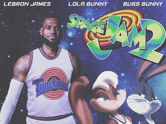 Our National Nightmare Has Arrived: SPACE JAM 2 Gets A Release Date