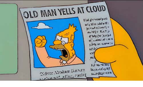 old-man-yells-at-cloud-35835672