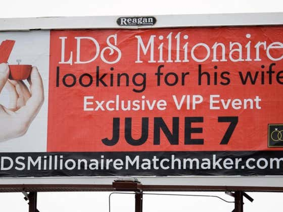 Mormon Millionaire Throws Up Billboard Soliciting Marriage, 2500 Mormon Women Immediately Apply