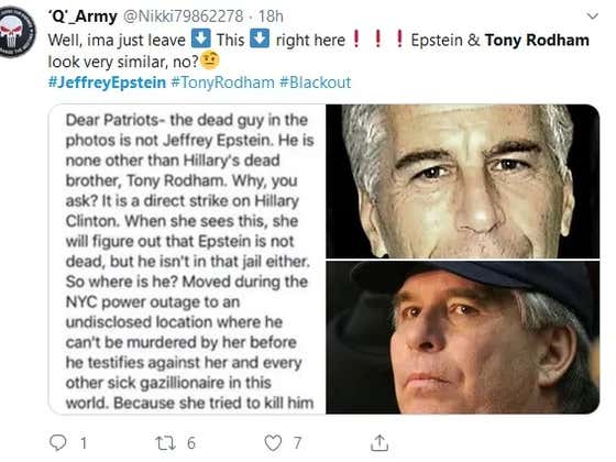 An All-Time Conspiracy Theory Suggests Jeffrey Epstein's Body was Really Hillary Clinton's Brother