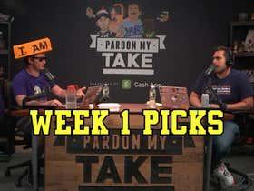 Pardon My Take's Week 1 NFL Picks
