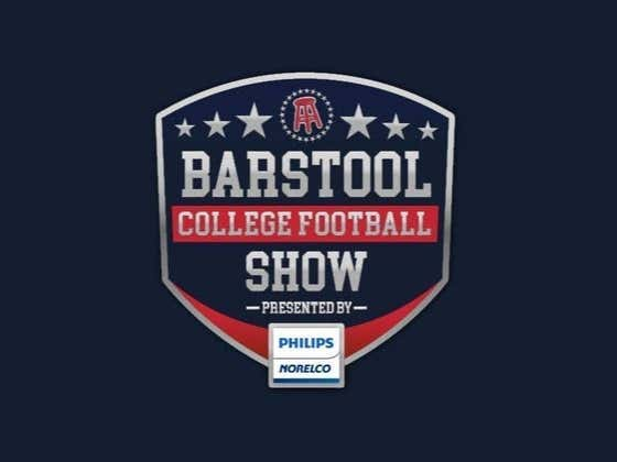 REPLAY: Barstool College Football Show presented by Philips Norelco - Week 5