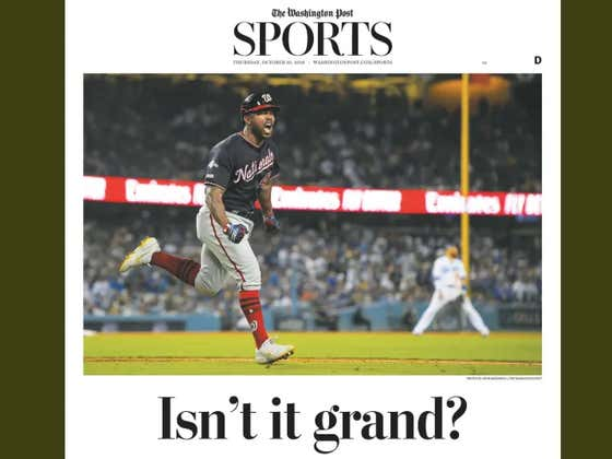 Tomorrow Morning's Washington Post Sports Section Is An Absolute Beauty