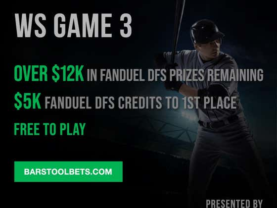 Barstool Bets Is Back With Another GIGANTIC Contest Tonight For The World Series!