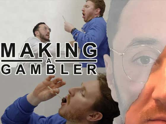 Making A Gambler - The Juice